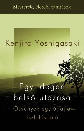 Yoshigasaki_Kenjiro-Egy_idegen_belso_utazasa_aikido_ki_budo_konyv_1_3992